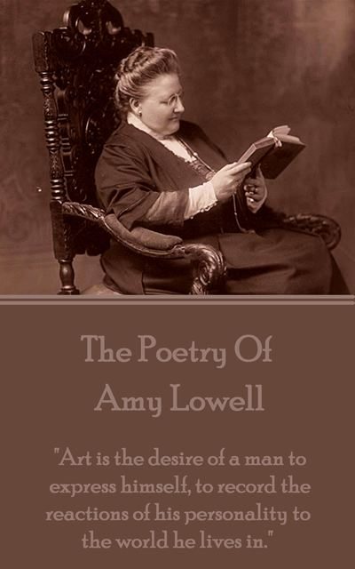 a literary analysis of poetry by amy lowell Analysis of amy lowell's poems - description of poetic forms and elements.