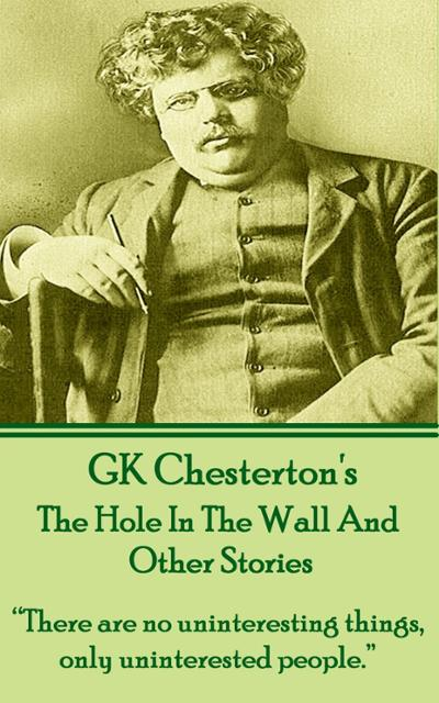 this short essay by g k chesterton essay In this short essay, the english author and critic relies on two common items as starting points for some thought-provoking meditations.