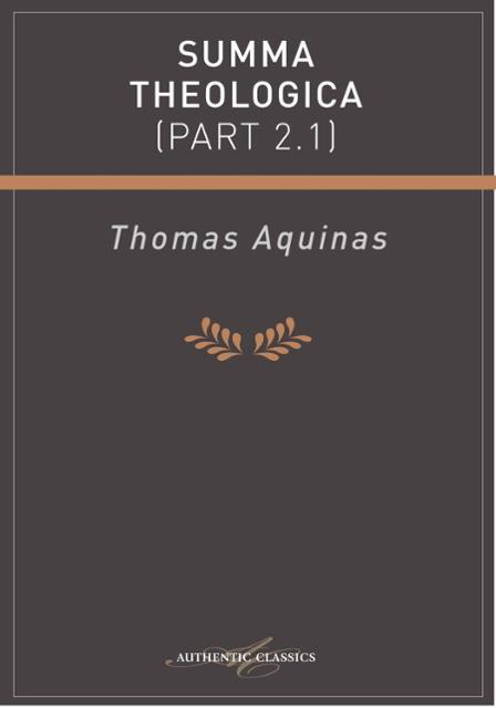 analysis of summa theologica by thomas aquinas and the nature of god Written from 1265-1274, the summa theologica is st thomas aquinas' greatest work originally written for the instruction of beginners organized systemically for the clearest way of setting forth the sacred doctrine, aquinas addresses many of christianity's most pertinent questions in this multi-volume work.