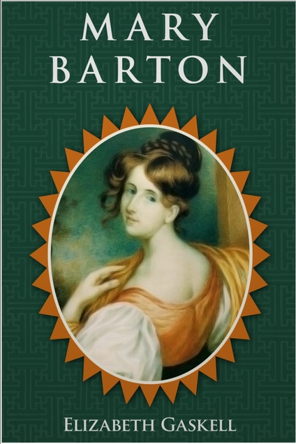 a research on elizabeth gaskells novel mary barton This lesson discusses the victorian era writer elizabeth gaskell her first novel, mary barton elizabeth gaskell: biography & books related study materials.