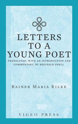 Letters to a Young Poet eBook by Rainer Maria Rilke Reginald