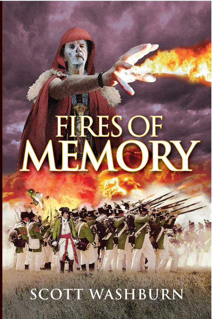 fires of memory ebook by scott washburn author