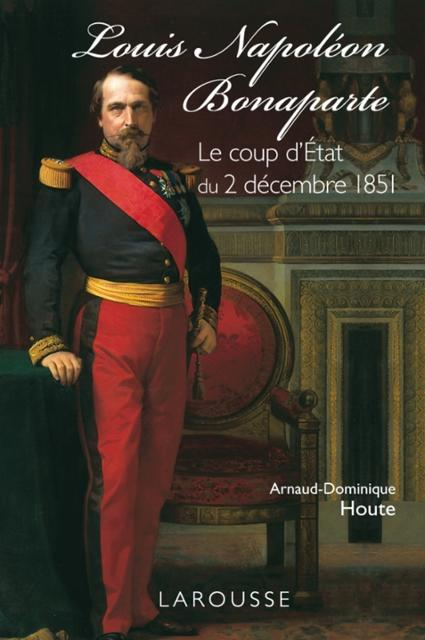 an analysis of the coup detat on france by napoleon bonaparte