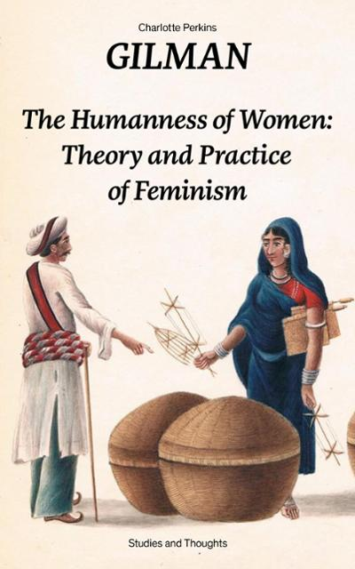 an analysis of the attack on womens oppression and the gender role question by charlotte perkins gil Biography of charlotte perkins gilman and a searchable patriarchal oppression of and medical treatment of women charlotte anna perkins was born on.