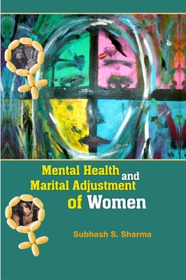Mental Health and Marital Adjustment of Women