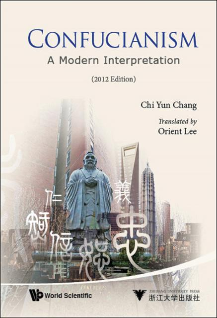 confucianism and its implications in modern china Modern spin to confucian thought to pursue some political agenda, to understand confucianism in modern times requires a recognition and appreciation of the philosophy in its original context, and how it interacted with other philosophies that comprised the many intellectual traditions of ancient china.